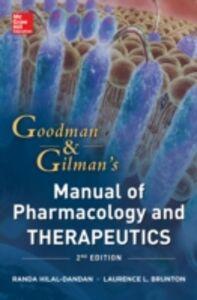 Ebook in inglese Goodman and Gilman Manual of Pharmacology and Therapeutics, Second Edition Brunton, Laurence , Hilal-Dandan, Randa