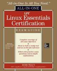 Libro LPI Linux essentials certification. All-in-one exam guide Robb H. Tracy