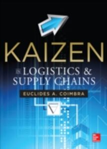 Ebook in inglese Kaizen in Logistics and Supply Chains Coimbra, Euclides