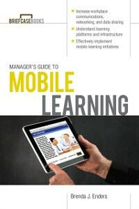 Ebook in inglese Manager s Guide to Mobile Learning Enders, Brenda J.