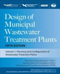 Ebook in inglese Design of Municipal Wastewater Treatment Plants MOP 8, Fifth Edition Federation, Water Environment