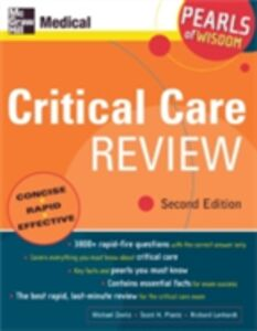 Ebook in inglese Critical Care Review: Pearls of Wisdom, Second Edition Lenhardt, Richard , Plantz, Scott , Zevitz, Michael