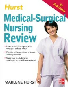 Foto Cover di Hurst Reviews Medical-Surgical Nursing Review, Ebook inglese di Marlene Hurst, edito da McGraw-Hill Education