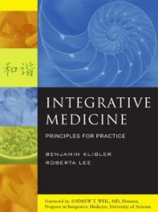 Ebook in inglese Integrative Medicine: Principles for Practice Kligler, Benjamin , Lee, Roberta
