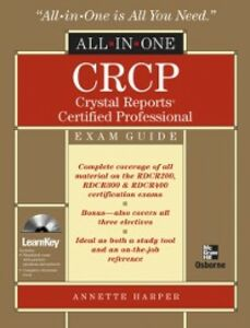 Ebook in inglese CRCP Crystal Reports Certified Professional All-in-One Harper, Annette