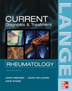 Ebook in inglese CURRENT Diagnosis & Treatment in Rheumatology, Second Edition Hellmann, David B. , Imboden, John B. , Stone, John H.