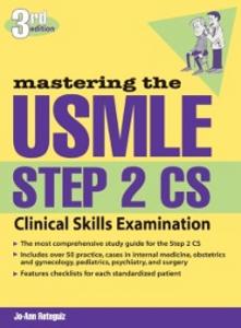 Ebook in inglese Mastering the USMLE Step 2 CS, Third Edition Reteguiz, Jo-Ann