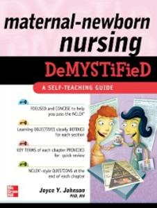 Ebook in inglese Maternal-Newborn Nursing DeMYSTiFieD: A Self-Teaching Guide Johnson, Joyce