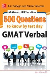 McGraw-Hill Education 500 GMAT Verbal Questions to Know by Test Day