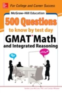 Ebook in inglese McGraw-Hill Education 500 GMAT Math and Integrated Reasoning Questions to Know by Test Day McCune, Sandra Luna , Wheater, Carolyn