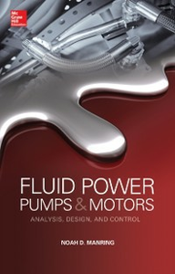 Ebook in inglese Fluid Power Pumps and Motors: Analysis, Design and Control Manring, Noah D.