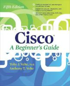 Libro Cisco a beginner's guide Toby Velte , Anthony Velte
