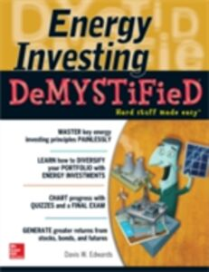 Ebook in inglese Energy Investing DeMystified Edwards, Davis W.