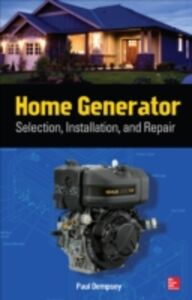 Ebook in inglese Home Generator Selection, Installation and Repair Dempsey, Paul