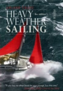 Ebook in inglese Adlard Coles' Heavy Weather Sailing, Sixth Edition Bruce, Peter