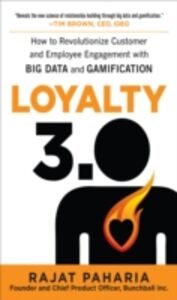 Foto Cover di Loyalty 3.0: How to Revolutionize Customer and Employee Engagement with Big Data and Gamification, Ebook inglese di Rajat Paharia, edito da McGraw-Hill Education