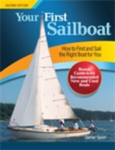 Ebook in inglese Your First Sailboat, Second Edition Spurr, Daniel