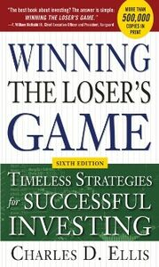 Ebook in inglese Winning the Loser's Game, 6th edition: Timeless Strategies for Successful Investing Ellis, Charles D.