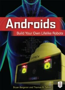 Foto Cover di Androids, Ebook inglese di Bryan Bergeron,Thomas Talbot, edito da McGraw-Hill Education