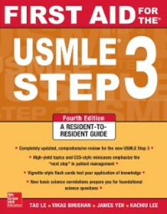 Ebook in inglese First Aid for the USMLE Step 3, Fourth Edition Bhushan, Vikas , Le, Tao