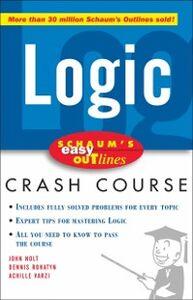 Ebook in inglese Schaum's Easy Outline of Logic Nolt, John , Rohatyn, Dennis , Varzi, Achille