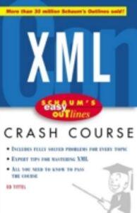 Ebook in inglese Schaum's Easy Outline of XML Tittel, Ed