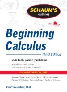 Foto Cover di Schaum's Outline of Beginning Calculus, Third Edition, Ebook inglese di Elliott Mendelson, edito da McGraw-Hill Education