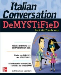 Ebook in inglese Italian Conversation DeMYSTiFied Bartolini-Salimbeni, Beth