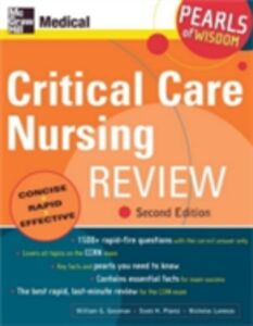 Ebook in inglese Critical Care Nursing Review: Pearls of Wisdom, Second Edition Gossman, William , Lorenzo, Nicholas , Plantz, Scott