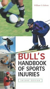Ebook in inglese Bull's Handbook of Sports Injuries, 2/e Roberts, William