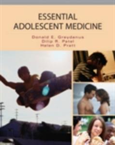 Ebook in inglese Essential Adolescent Medicine Greydanus, Donald , Patel, Dilip , Pratt, Helen
