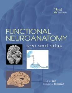 Ebook in inglese Functional Neuroanatomy: Text and Atlas, 2nd Edition Afifi, Adel , Bergman, Ronald