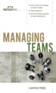 Ebook in inglese Managing Teams Holpp, Lawrence