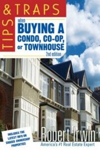 Ebook in inglese Tips and Traps When Buying a Condo, co-op, or Townhouse Irwin, Robert