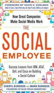 Ebook in inglese Social Employee: How Great Companies Make Social Media Work Burgess, Cheryl , Burgess, Mark