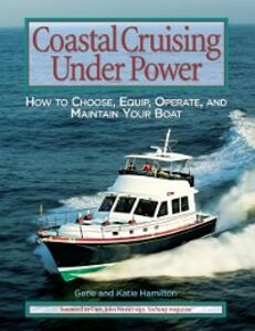 Ebook in inglese Coastal Cruising Under Power Hamilton, Gene , Hamilton, Katie