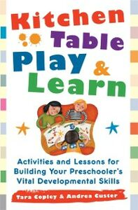 Ebook in inglese Kitchen-Table Play and Learn Copley, Tara , Custer, Andrea