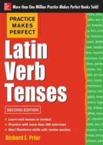 Ebook in inglese Practice Makes Perfect: Latin Verb Tenses 2E Prior, Richard
