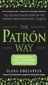 Ebook in inglese Patron Way: From Fantasy to Fortune - Lessons on Taking Any Business From Idea to Iconic Brand Edelstein, Ilana