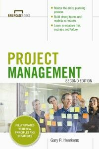 Ebook in inglese Project Management, Second Edition (Briefcase Books Series) Heerkens, Gary R.