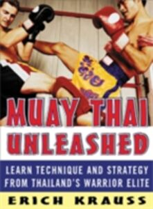 Foto Cover di Muay Thai Unleashed, Ebook inglese di Erich Krauss, edito da McGraw-Hill Education