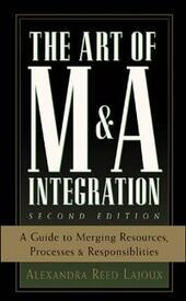 Art of M&A Integration 2nd Ed