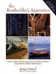 Ebook in inglese Boatbuilder's Apprentice Rossel, Greg