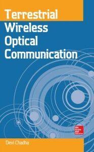 Foto Cover di Terrestrial Wireless Optical Communication, Ebook inglese di Devi Chadha, edito da McGraw-Hill Education