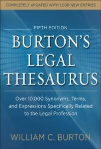 Foto Cover di Burtons Legal Thesaurus 5th edition: Over 10,000 Synonyms, Terms, and Expressions Specifically Related to the Legal Profession, Ebook inglese di William Burton, edito da McGraw-Hill Education