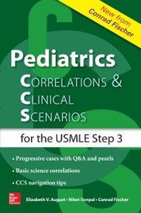 Ebook in inglese Pediatrics Correlations and Clinical Scenarios August, Elizabeth , Fischer, Conrad , Sonpal, Niket