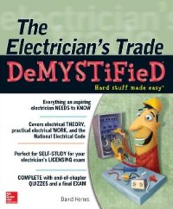 Ebook in inglese Electrician's Trade Demystified Herres, David