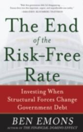End of the Risk-Free Rate: Investing When Structural Forces Change Government Debt