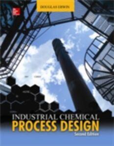 Foto Cover di Industrial Chemical Process Design, 2nd Edition, Ebook inglese di Douglas Erwin, edito da McGraw-Hill Education