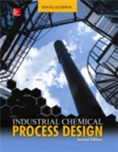 Ebook in inglese Industrial Chemical Process Design, 2nd Edition Erwin, Douglas